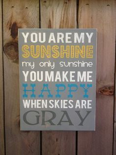 You are my Sunshine - wood typography sign