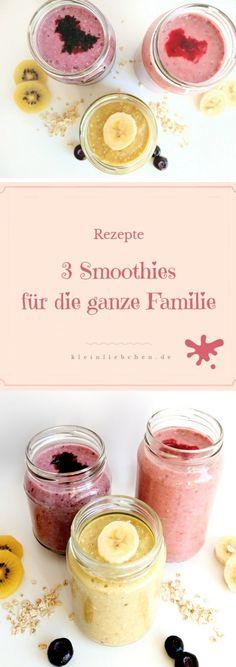 Smoothies für die ganze Famile - die leckere und gesunde Alternative zum Frühstück oder einfach als Zwischenmahlzeit - kleinliebchen