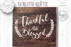 Thankful and Blessed Quote - Cutting File By Sparkal Designs