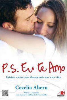 P.s. – Eu Te Amo – Existem Amores Que Duram Mais Que Uma Vida - http://batecabeca.com.br/p-s-eu-te-amo-existem-amores-que-duram-mais-que-uma-vida.html