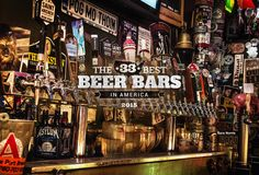 The 33 Best Beer Bars in America - Wish I could make a pilgrimage to each one and invite my friends in the area for a pint or two!  Cheers!!!