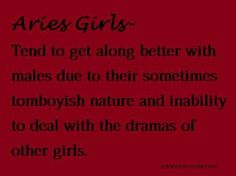 I am aries and a total tomboy. Genuine relationships with strong, supportive women are greatly appreciated. Aries Ram, Aries And Pisces, Aries Love, Aries Astrology, Aries Sign, My Zodiac Sign, Aquarius, Aries Zodiac Facts, Aries Quotes