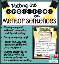 What a great idea to introduce craft in manageable chunks that aren't overwhelming for kids! Upper Elementary Snapshots: Putting the Spotlight on Mentor Sentences Grammar Skills, Grammar And Punctuation, Teaching Grammar, Grammar Lessons, Writing Lessons, Teaching Writing, Teaching Ideas, Writing Skills, Writing Activities