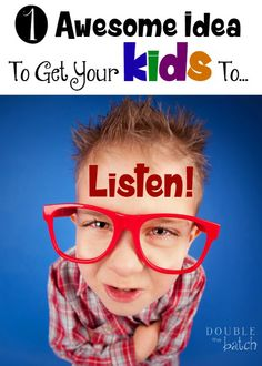 Tired of being ignored? Here's one awesome idea to get your kids to listen to you again.