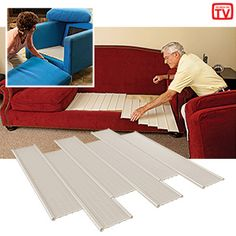 """SOFA FIX. Puts new life into sagging cushions! There's no need to replace that well-worn chair; just refresh it with these six interlocking panels. They easily fit beneath the cushion of most upholstered chairs or beneath one sofa cushion that needs extra support. Sturdy slats slide together to offer a custom fit up to 23"""" wide x 19"""" deep. Two or more sets will fit a love seat, couch or sofa bed."""