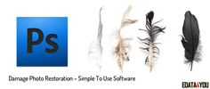 Damage Photo Restoration – Simple To Use Software