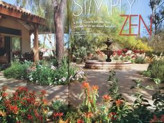Nice overall courtyard concept with water feature. Natural landscaping. Phoenix Home & Garden Magazine