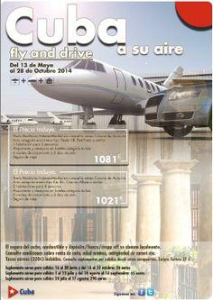 CUBA A SU AIRE FLY AND DRIVE Oferta del 13/05 al 28/10/14 Reservas belydanaviajes.es novosystem@telefonica.net VIAJES BELYDANA OTRO CONCEPTO DE AGENCIA ONLINE PERSONALIZADA