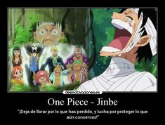 carteles one piece anime luffy nakama frase lucha llorar jinbe zoro sanji franky brook time skip desmotivaciones