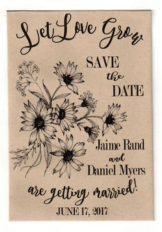 Let Love Grow Save the Date Seed Packet 2017 Wedding Trends, Wedding 2017, Seed Wedding Favors, Bubble Wands, Wildflower Seeds, Seed Packets, Save The Date, Wedding Decorations, Dating