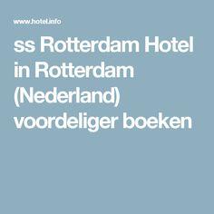 ss Rotterdam Hotel in Rotterdam (Nederland) voordeliger boeken