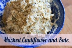 Mashed Cauliflower and Kale. #GROWMethod @Oxfamamerica