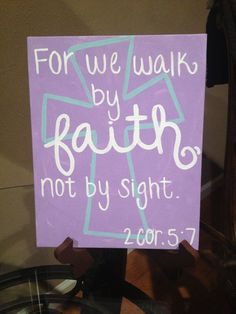 Walk By Faith 2 Cor. 5:7 Hand-Painted Canvas via Etsy