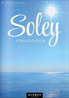 GLOBUS REISEN SOLEY   SPANIEN   PORTUGAL   Sommer 2014 #globusreisen #soley #strandferien by letizia.lorenzetti http://issuu.com/m-travel/docs/globus_soley_strandferien_d_espo_so?e=4538764/7000669