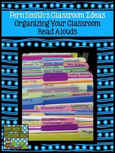 How to organize your classroom read alouds by month and authors #NewTeachers #Reading #ReadingCenter #ClassroomLibrary #Organization #BacktoSchool #FernSmithsClassroomIdeas