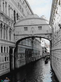 """Bridge of Sighs, Venice. It connected the Doge's Palace (left) with the prison (right). The prisoners """"sighed"""" at their last glimpse of the outside world."""