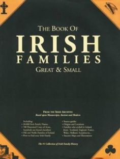 The Book Of Irish Families, Great & Small, is a magnificent collection of Irish Family histories. In this culmination of 3 decades of detailed research, ancient maps, illustrations, sources, and research tips are all included. More family histories and illustrated coat-of-arms here than in any other work! #genealogy #familyresearch #Ireland