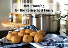Meal Planning for the Homeschool Family includes tip & ideas for meal planning. Tells you how to save time & money with meal planning. Includes G+ Hangout.