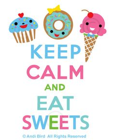 Keep Calm and Eat Sweets  t shirt graphic by birdarts, via Flickr