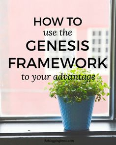 Build your Wordpress blog on a solid foundation with the Genesis Framework! Choose the right child theme, get to know your CSS, and more - The Blogging Brew