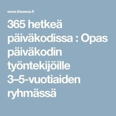 Finnish Grammar, Activities For Kids, Crafts For Kids, Teaching Kindergarten, Learning Environments, Early Childhood Education, Pre School, Classroom, Teacher