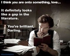 Benedict Cumberbatch agrees--Egads, a gap in the literature! *** Providing original custom written papers in as little as 3 hours. Click here: |  paperhelpofessay.blogspot.com
