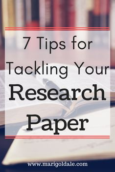 Research papers are a major part of college and grad school. Tackling them can be difficult but here are seven tips to help with your research. #research #college #writing