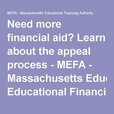Need more financial aid? Learn about the appeal process - MEFA - Massachusetts Educational Financing Authority
