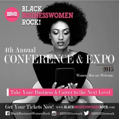 4th Annual #BBWR2015 Conference & Expo is THIS SATURDAY, Dec. 5th! Don't miss our exciting lineup of guest speakers, huge variety of awesome vendors, #business tools & advice and more! REGISTER Today at http://www.eventbrite.com/e/black-business-women-rock-4th-annual-conference-expo-tickets-18583430541?aff=BBWR2015&afu=578585948