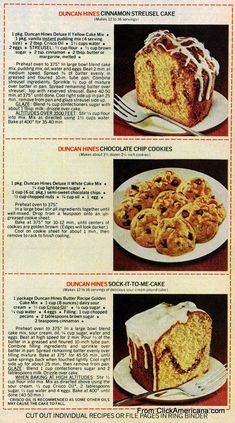 Vintage--Duncan Hines Cake mix - Alternative cakes that require a box cake mix as its base. Cinnamon Streusel Cake, Sock it to Me Cake and Chocolate Chip Cookies. Cake Mix Desserts, Cake Mix Recipes, Pound Cake Recipes, Just Desserts, Dessert Recipes, Cake Mixes, Pound Cake Recipe Using Cake Mix, Cookie Recipes, Chocolate Chip Cookies