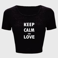 Keep Calm And Love - Ladies' Crop Top