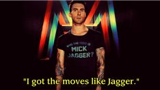 15 Quotes To Remind You That Adam Levine Is Still A Douche (via BuzzFeed)