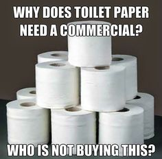 Bathroom Humor: Why are there TP ads? Right?