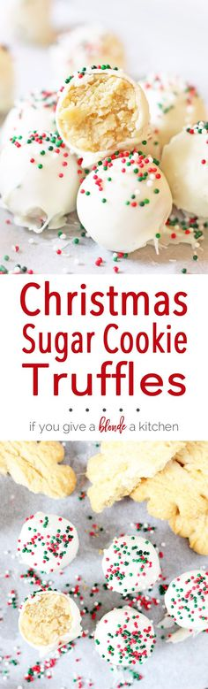 Sugar cookie truffles are a must-try this Christmas. It's a no-bake recipe that uses sugar cookies, cream cheese, white chocolate and sprinkles! | www.ifyougiveablondeakitchen.com No Bake Christmas Cookies, Christmas Truffles, Christmas Cookie Recipes, Best No Bake Cookies, Best Christmas Desserts, Best Holiday Cookies, Sugar Cookie Recipes, Snacks For Christmas, Christmas Treat Gifts