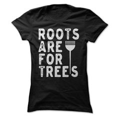 Roots Are For ₩ TreesAre you a proud Hair Stylist?? !! Tell the world with this fun shirt. Exclusive Design - Not Available in Storeshair stylist, hairdresser, hairdressing, hair, salon