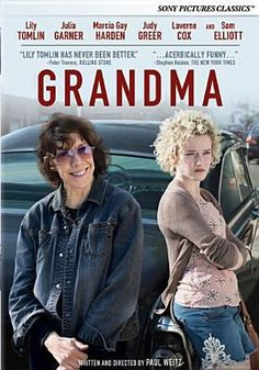 Grandma [videorecording] / produced by Andrew Miano, Paul Weitz, Paris Kassidokostas-Latsis and Terry Douglas ; written and directed by Paul Weitz.