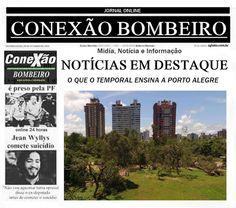 CONEXÃO BOMBEIRO : O QUE O TEMPORAL ENSINA A PORTO ALEGRE