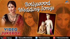 Best Bollywood Wedding Songs Top Indian Collection V