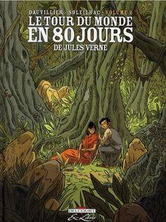 Le tour du monde en 80 jours (Delcourt) -2- Volume 2