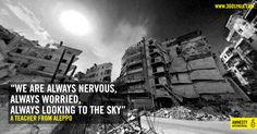 Fear of the sky. An interactive WebVR experience showing the devastation caused by barrel bombs in Syria, created by Amnesty International UK and Syrian media activists. Amnesty International, Good Cause, Activists, Syria, Vr, Content Marketing, Nonfiction, No Worries, Storytelling