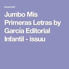 Jumbo Mis Primeras Letras by García Editorial Infantil - issuu