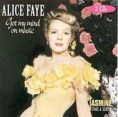 Alice Faye - Got My Mind On Music