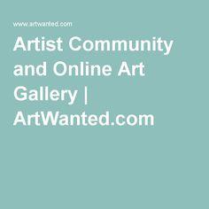 Artist Community and Online Art Gallery | ArtWanted.com