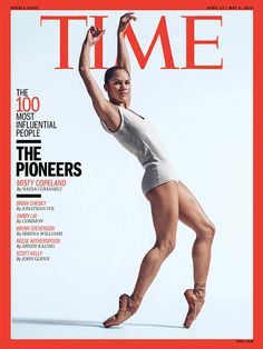 """Misty Copeland was featured on one of the five different covers for Time magazine's """"100 most influential people"""" issue."""