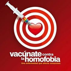 Get a vaccine against homophobia, an illness which affects the hearts Israel, Keep Fighting, Good Advice, Quotations, I Am Awesome, Pride, Gay, Diversity, Equality