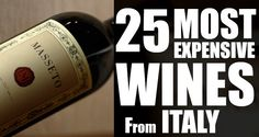 Top 25 Most Expensive Italian Wines
