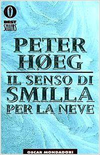 La libreria di Beppe: Il senso di Smilla per la neve di Peter Høeg