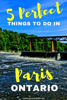 5 Perfect Things to do in Paris Ontario 5 Perfect Things to do in Paris Ontario. In this guide to Canada's prettiest small town you'll discover what to do in Paris Ontario, where to stay and where to eat. ⋆ The World As I See It Europe Destinations, Europe Travel Tips, Travel Guides, Travel Advice, Budget Travel, Paris Travel, France Travel, Globe Travel, Alberta Canada