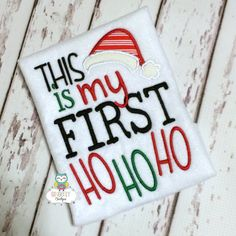 This is My First Ho Ho Ho Shirt or Bodysuit by GingerLyBoutique