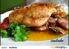Kuře po hanácku recept - TopRecepty.cz No Salt Recipes, Cooking Recipes, Pecan Pralines, Pork, Turkey, Treats, Chicken, Dinner, Kale Stir Fry